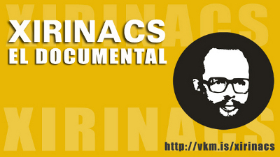 Xirinacs, El documental.